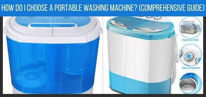 How do I choose a portable washing machine?